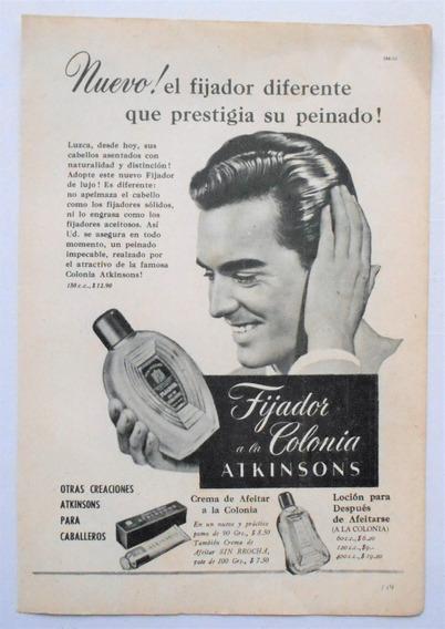 Clipping Antigua Publicidad Fijador Colonia Atkinsons 1956