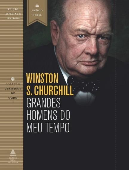 Grandes Homens Do Meu Tempo Livro Winston S. Churchill
