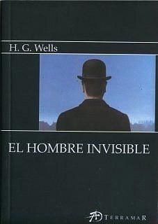 El Hombre Invisible - H. G. Wells - Ed. Terramar