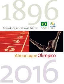 Almanaque Olímpico Livro Capa Dura Marcelo Barreto Frete Grá