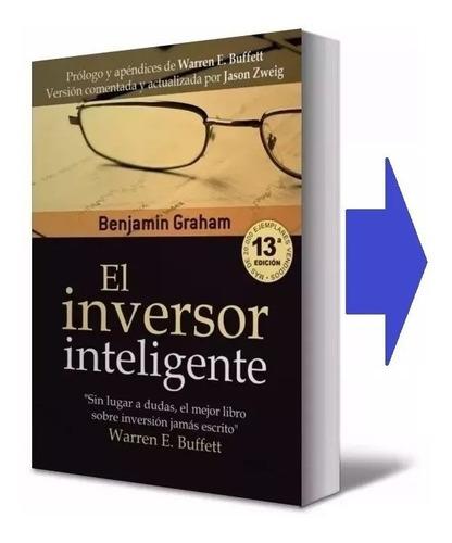Inversor Inteligente Libro Fisico Benjamín Graham