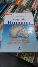 Anatomia Humana Atlas Fotográfico De Anatomia Sistêmica ...#