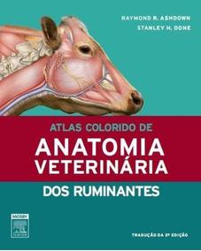 Atlas Colorido De Anatomia Veterinária - Os Ruminantes