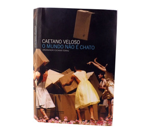 Livro Caetano Veloso O Mundo Não É Chato B5880