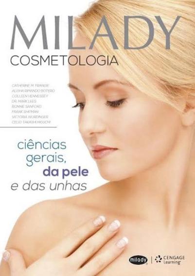 Milady Cosmetologia - Ciencias Gerais, Da Pele E Das Unhas