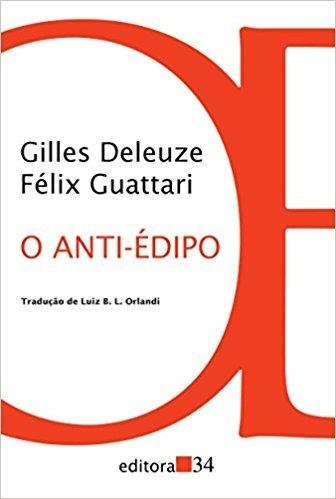 O Anti-édipo - Gilles Deleuze