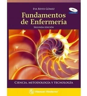 Eva Reyes Fundamentos De Enfermería 2da Ed. ¡envío Gratis!