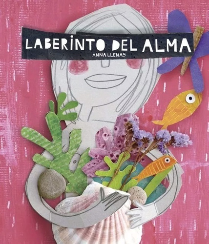 Laberinto Del Alma - Anna Llenas