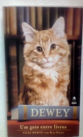 Dewey, Um Gato Entre Livros - Vicki Myron