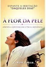 Flor Da Pele De J. Ron Eaker Pela Graça Editorial (2013)