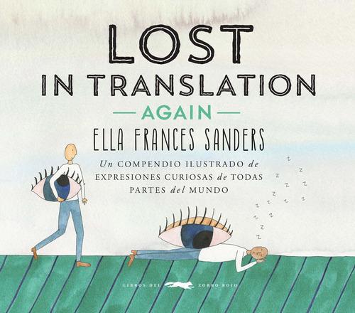 Lost In Translation Again, Ella F. Sanders, Zorro Rojo
