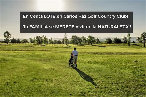 En Venta Lote En Carlos Paz Golf Country Club! Ponele Naturaleza A Tu Vida!!!