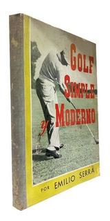 Golf Simple Y Moderno - Emilio Sierra