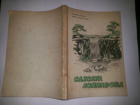 Livro Cascata Sonhadora Isabel L Lopes 2ª Ed 1967 Sorocaba