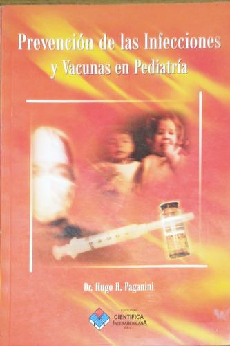 Prevención De Las Infecciones Y Vacunas Pediatría Paganini