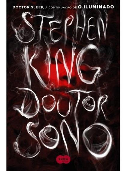 Doutor Sono - Continuação De O Iluminado King, Stephen