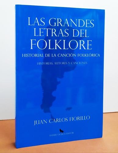 Las Grandes Letras Del Folklore - Juan C. Fiorillo - Ochoa