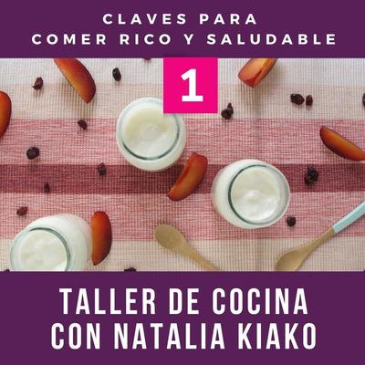 Claves De Cocina 1 - Taller Con Natalia Kiako - 29 De Agosto