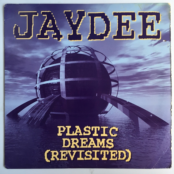 Jaydee - Plastic Dreams (revisited) - 12