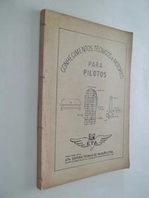 Livro - Conhecimento Técnicos E Motores Para Pilotos - Eta