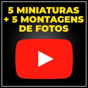 5 Miniaturas Para Vídeos De Youtuber 5 Montagens De Fotos