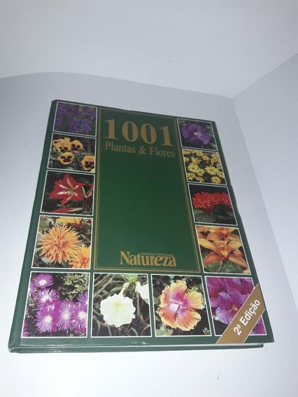 Enciclopédia 1001 Plantas & Flores - Edição Especial