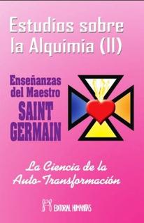 Estudios Sobre La Alquimia T.2, Saint Germain, Humanitas