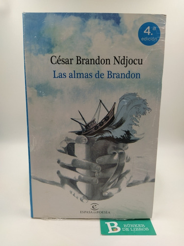 Libro Las Almas De Brandon César Brandon Nuevo.