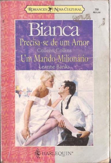 Precisa-se De Um Amor E Um Marido Milionário - Leanne Banks