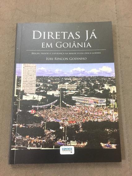 Livro Diretas Já Goiânia Tancredo Ulysses Guimarães Brizola