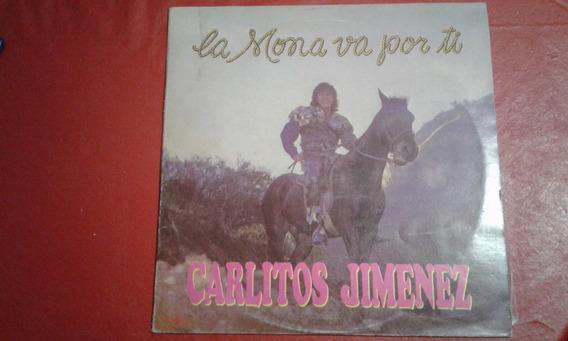 Carlitos La Mona Jimenez- La Mona Va Por Ti (vinilo-lp)