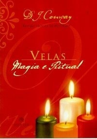 Velas: Magia E Ritual