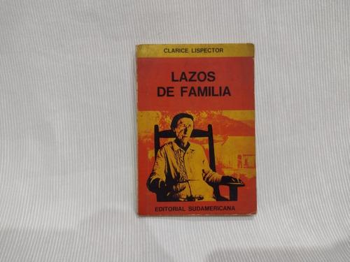 Lazos De Familia Clarice Lispector Sudamericana