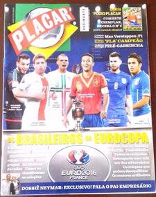 Revista Placar Nº 1416 Edição Junho De 2016 - Brazucas