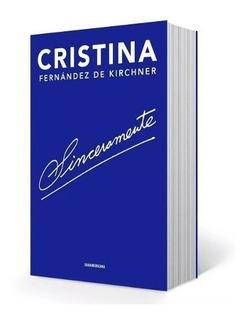Sinceramente Cristina Fernandez Envío En El Día Original