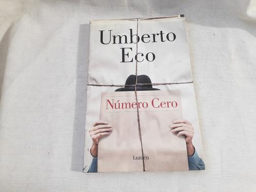 Imagen 1 de 5 de Numero Cero Umberto Eco Lumen  / Random House