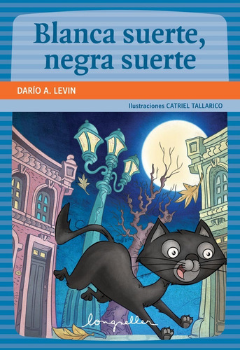 Blanca Suerte, Negra Suerte - Longseller