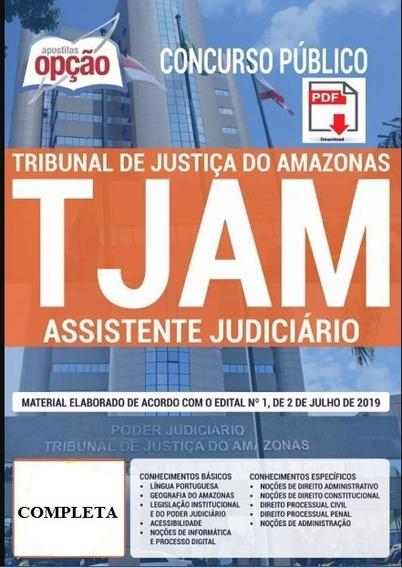 Apostila Tj-am - Assistente Judiciário + (brindes)