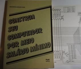 Livro Construa Seu Computador Z 80 + Microprocessador