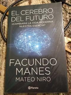 El Cerebro Del Futuro - Facundo Manes (nuevo)