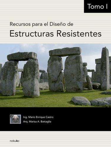 Recursos Para El Diseño De Estructuras Resistentes 3 Tomos
