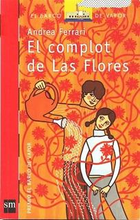 El Complot De Las Flores - Andrea Ferrari