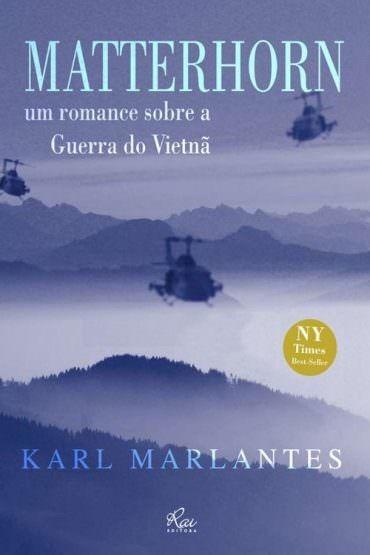 Livro: Matterhorn, Romance Sobre A Guerra Vietna Karl Marlan