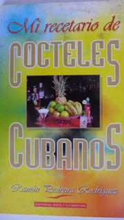 Mi Recetario De Cocteles Cubanos Ramón Pedreira Rodríguez