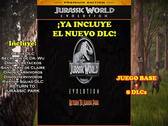 Jurassic World Evolution Delux + Dlcs De Paga Pc Steam