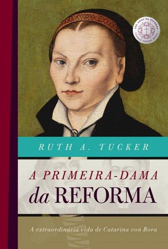 Primeira Dama Da Reforma, A