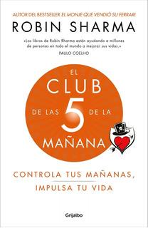 Robin Sharma - El Club De Las 5am