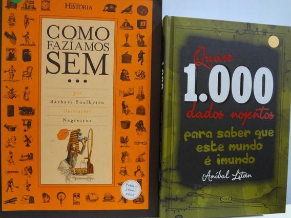 2 Livros Como Fazíamos Sem + Quase 1.000 Dados Nojentos