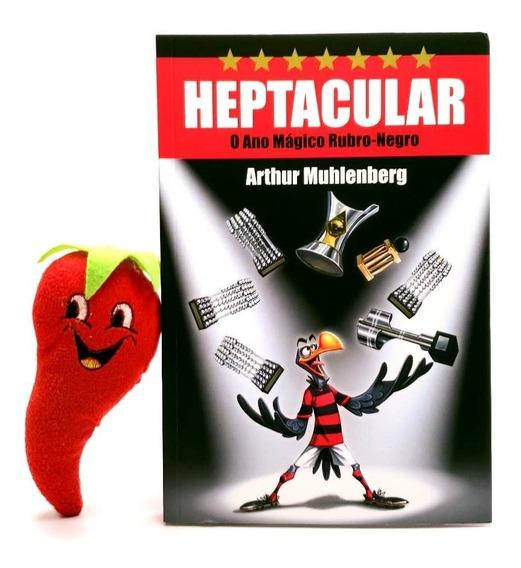 Livro Heptacular - O Ano Mágico Rubro Negro (flamengo)