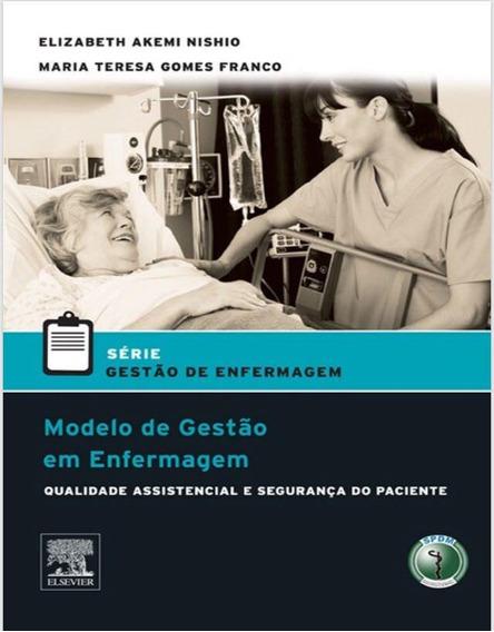 Modelo De Gestão Em Enfermagem